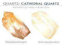Benefits of  CATHEDRAL QUARTZ